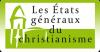 états généraux du christianisme,la vie